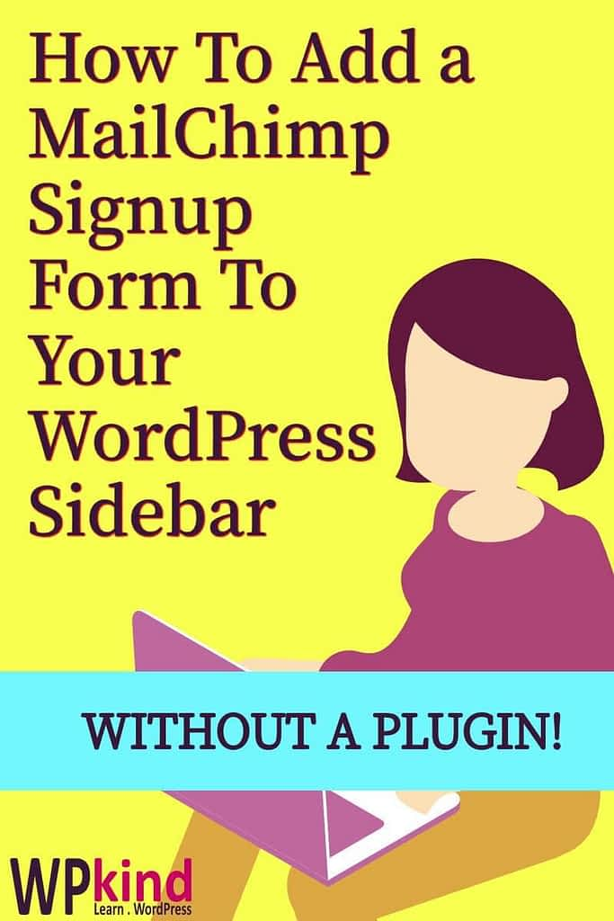 How to Add an Email Signup Form to Your Sidebar with MailChimp – Without a Plugin