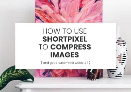 How To Use ShortPixel To Compress Images And Get A Faster Website