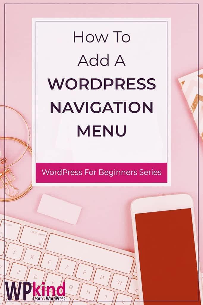 How to Add a WordPress Navigation Menu